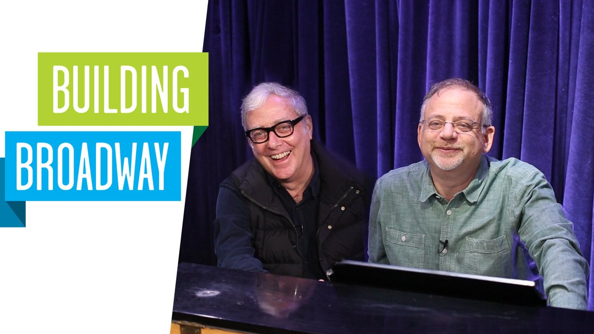 Still - Building Broadway - Marc Shaiman and Scott Wittman